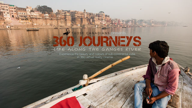 360 Journeys: Life Along the Ganges River