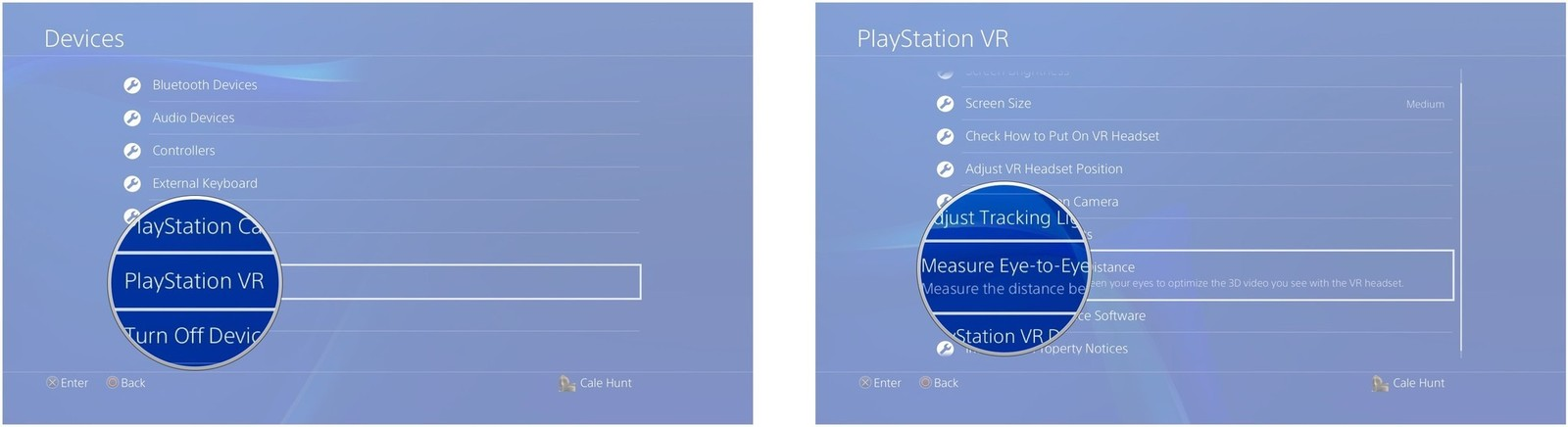 Select PlayStation VR. Select Measure Eye-to-Eye Distance.
